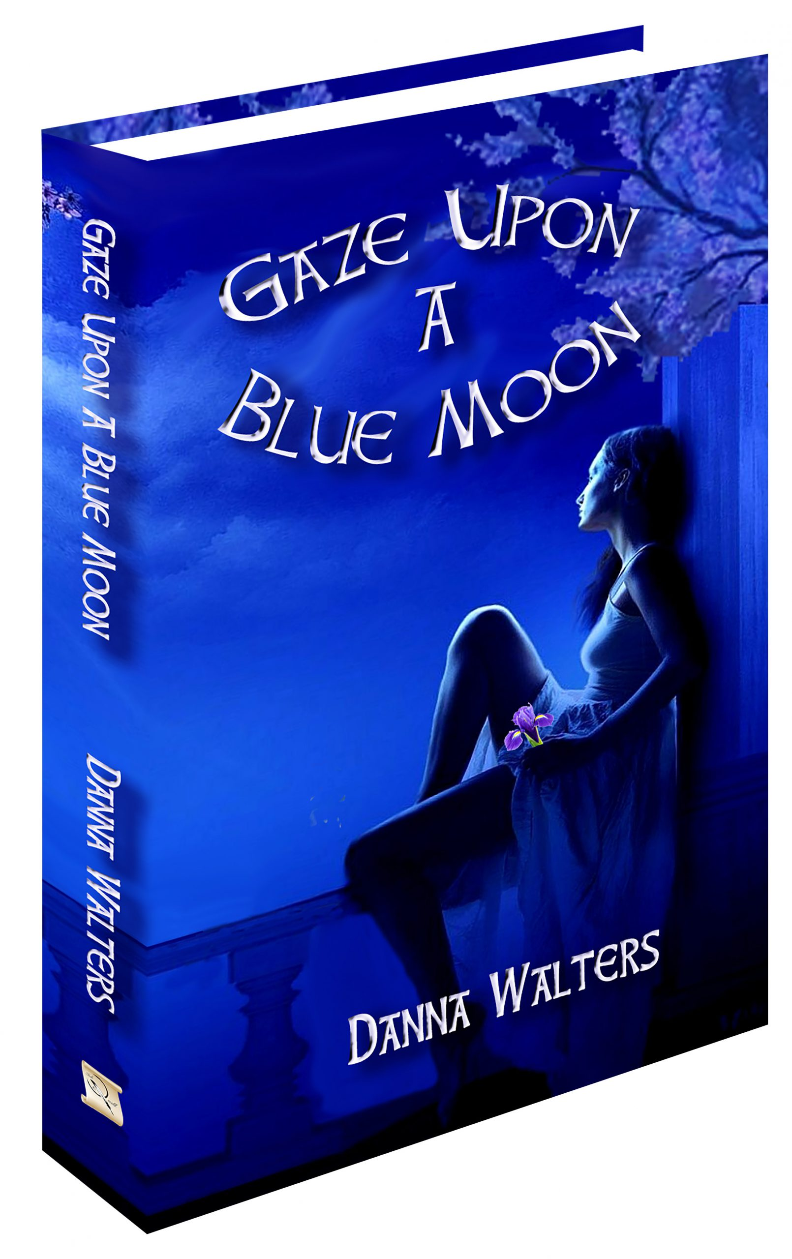 <b><i>Gaze Upon a Blue Moon</i></b> The Blue Moon Series Book One
