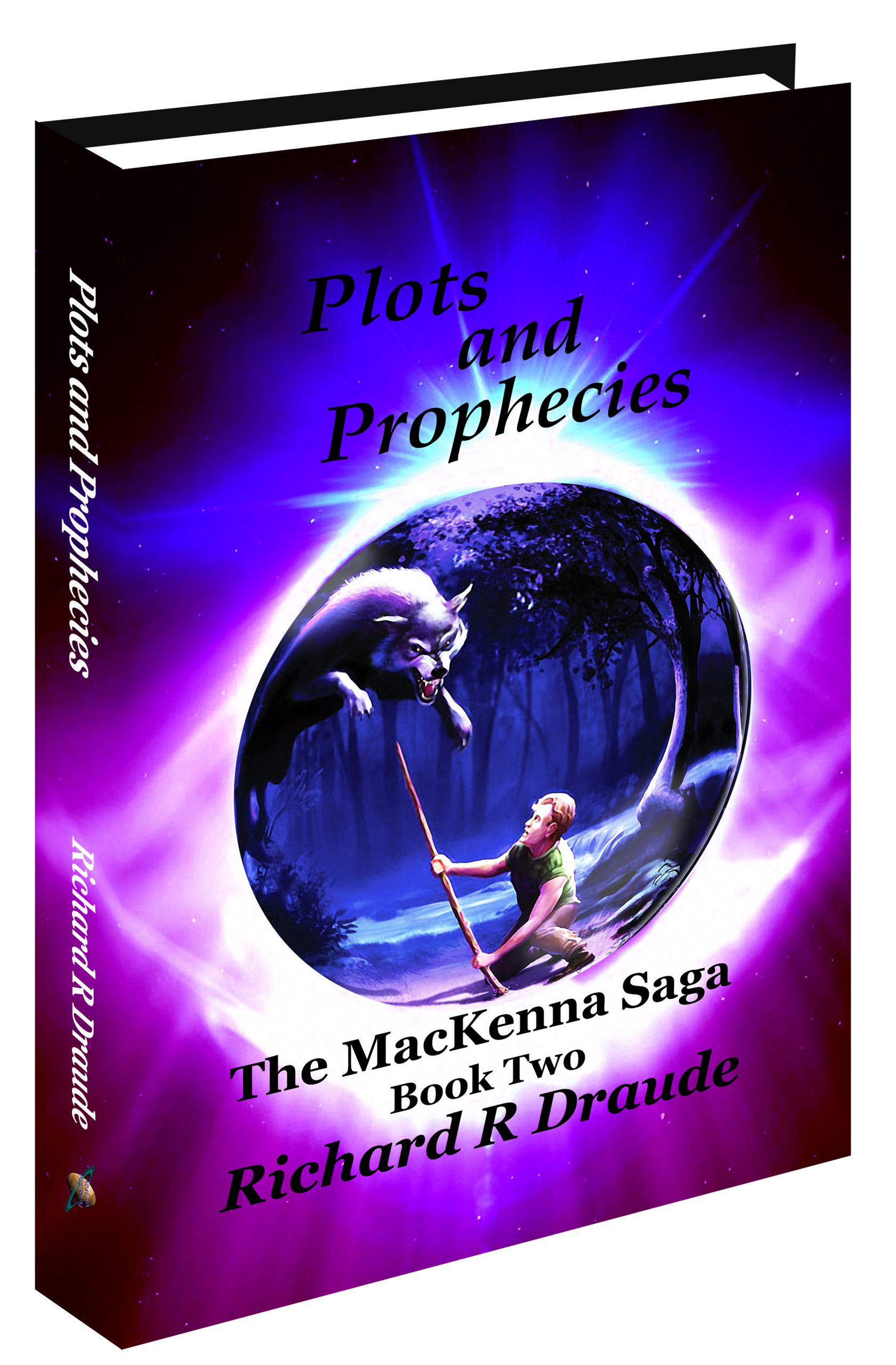 <b><i>Plots and Prophecies</i></b> The MacKenna Saga Book Two